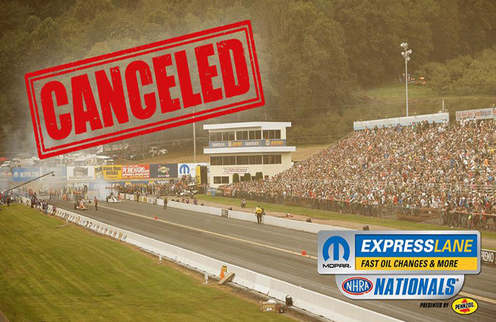 Mopar Express Lane NHRA Nationals canceled due to pandemic